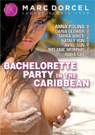 Bachelorette Party in the Caribbean Porn Movie