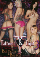 Tattooed &amp; Tight 3 Porn Movie
