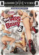 Phat Ass White Booty 6 Porn Movie