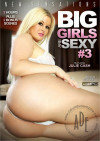 Big Girls Are Sexy #3 Porn Movie