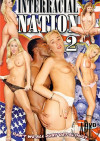 Interracial Nation 2 Porn Movie