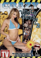 Crazy White Chicks #2 Porn Movie