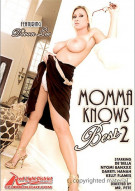 Momma Knows Best 2 Porn Movie