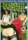 Desperate Mothers &amp; Wives 9 Porn Movie
