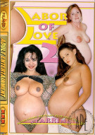 Labor of Love 2 Porn Movie