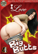 I Love Big Butts Porn Video