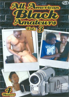 All American Black Amateurs Vol. 3 Porn Movie