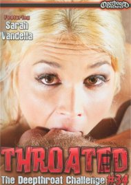 Throated #34 Porn Movie