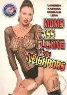 Moms Ass Fucking The Neighbors Porn Movie