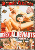 Bisexual Deviants Vol. 2 Porn Video