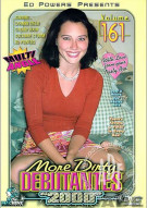 More Dirty Debutantes #161 Porn Movie
