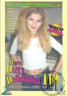 More Dirty Debutantes #110 Porn Movie