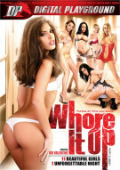 Whore It Up Porn Movie