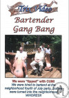Bartender Gang Bang
