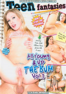 All Young & Up The Bum Vol. 3 Porn Movie
