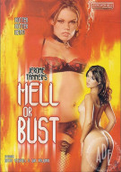 Hell or Bust Porn Movie