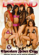 Chocolate Fever Orgy Porn Movie