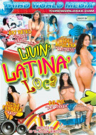 Livin' Latina Loca Porn Video