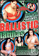 Ballistic Latinas Porn Movie
