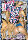 All Dat Azz 17 Porn Movie