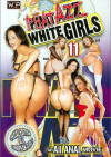 Phat Azz White Girls 11 Porn Movie