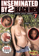 Inseminated By 2 Black Men #7 Porn Movie