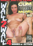 Cum Dripping Moms #6 Porn Movie