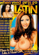 When Vivid Girls Go Latin Porn Movie