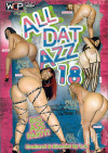 All Dat Azz 18 Porn Movie