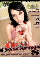 Oral Consumption #8 Porn Movie