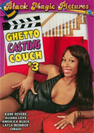 Ghetto Casting Couch #3 Porn Video