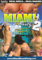 Dream Girls: Miami Beach Party 2 Porn Video