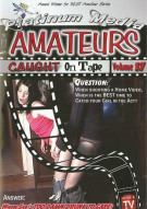 Amateurs Caught on Tape Vol. 17 Porn Movie