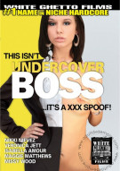 This Isnt Undercover Boss...Its A XXX Spoof! Porn Movie