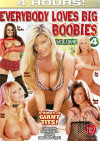 Everybody Loves Big Boobies 4 Porn Movie