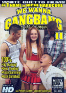 We Wanna Gangbang The Baby Sitter 11 Porn Movie