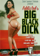 Addicted To Big Black Dick Porn Movie