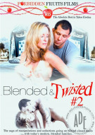 Blended &amp; Twisted #2 Porn Movie