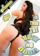 In Thru The Back Door #6 Porn Movie