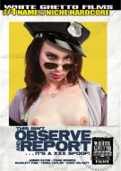 This Isnt Observe And Report... Its a XXX Spoof! Porn Movie