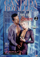 Candida Royalles Eyes of Desire 2 Porn Movie