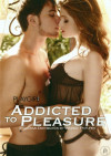 Playgirl: Addicted To Pleasure Porn Movie