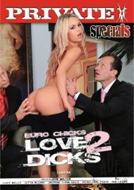 Euro Chicks Love 2 Dicks Porn Movie