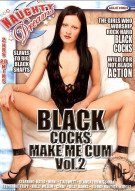 Black Cocks Make Me Cum Vol. 2 Porn Movie