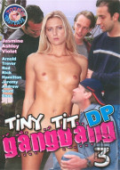 Tiny Tit DP Gangbang 3 Porn Video