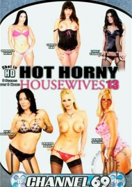 Hot Horny Housewives 13 Porn Movie