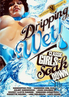 Dripping Wet Classic Girls Soak Down Porn Video