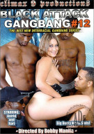 Black Attack Gangbang #12 Porn Movie