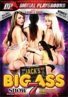 Jacks Playground: Big Ass Show 7 Porn Movie