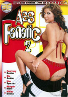 Ass Fanatic 2 Porn Video